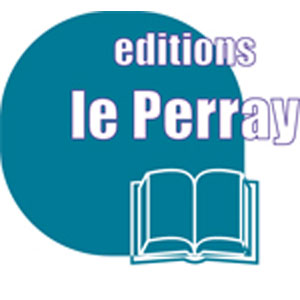 EDITIONS LE PERRAY